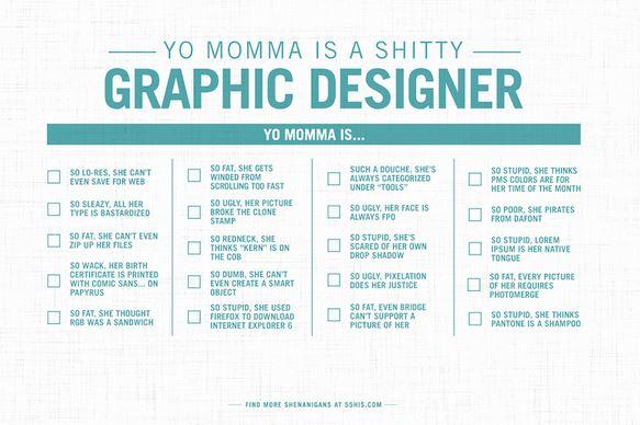 Yo momma graphic designer joke