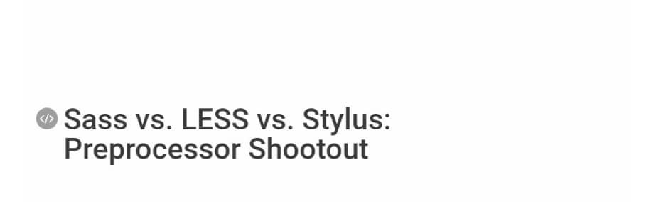 Sass vs. LESS vs. Stylus