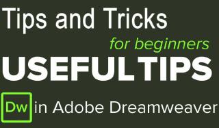 10 Simple But Useful Dreamweaver Tips & Tricks for Beginners