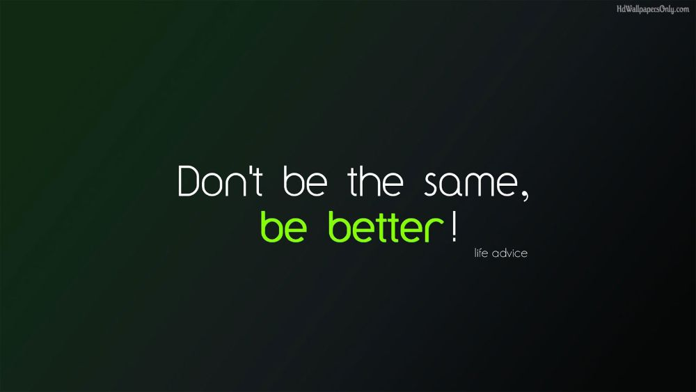 Be Better Wallpaper