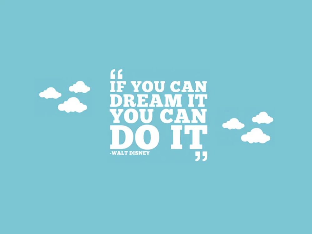 Inspirational Quotes - Dream Big